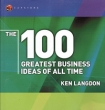 The 100 Greatest Business Ideas of All Time (WH Smiths 100 Greatest) Издательство: Capstone, 2003 г Мягкая обложка, 192 стр ISBN 184112513X инфо 6568a.